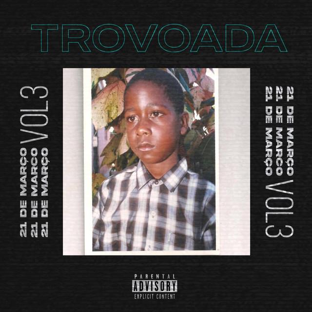 Trovoada - 21 De Março Vol.3 [EP