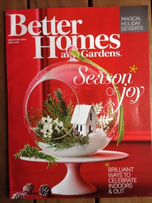 1416163274.741954.66 e1416163464515 312x416 - Better Homes and Gardens December Issue Feature and White Chocolate Mudslides
