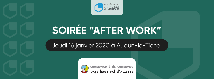 Visuel After Work Audun-le-Tiche