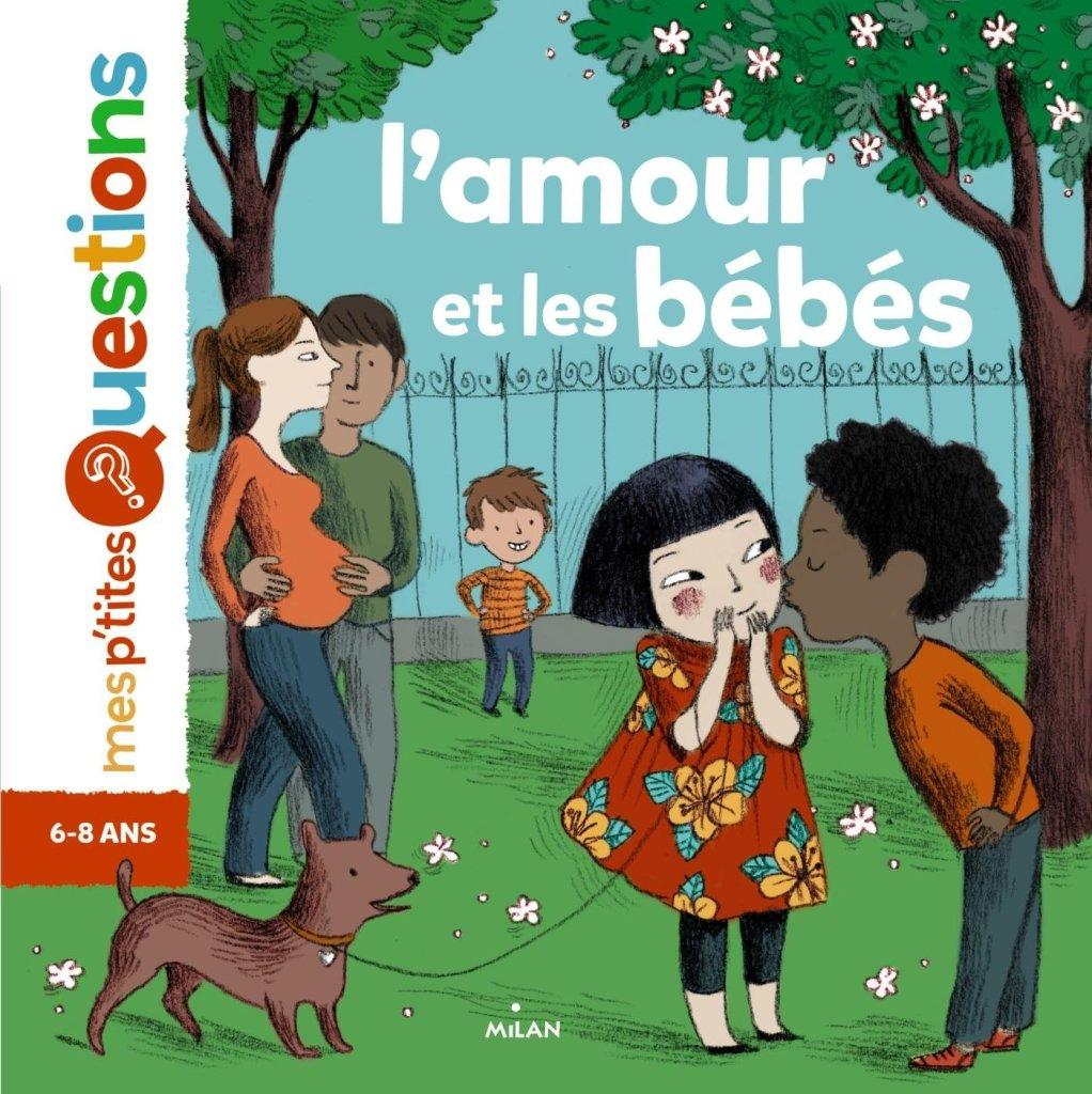 Les livres pour préparer l'aîné à l'arrivée d'un bébé : mes p'tites questions - l'amour et les bébés.