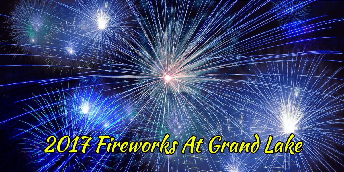 2017 Grand Lake Oklahoma Fireworks Schedules