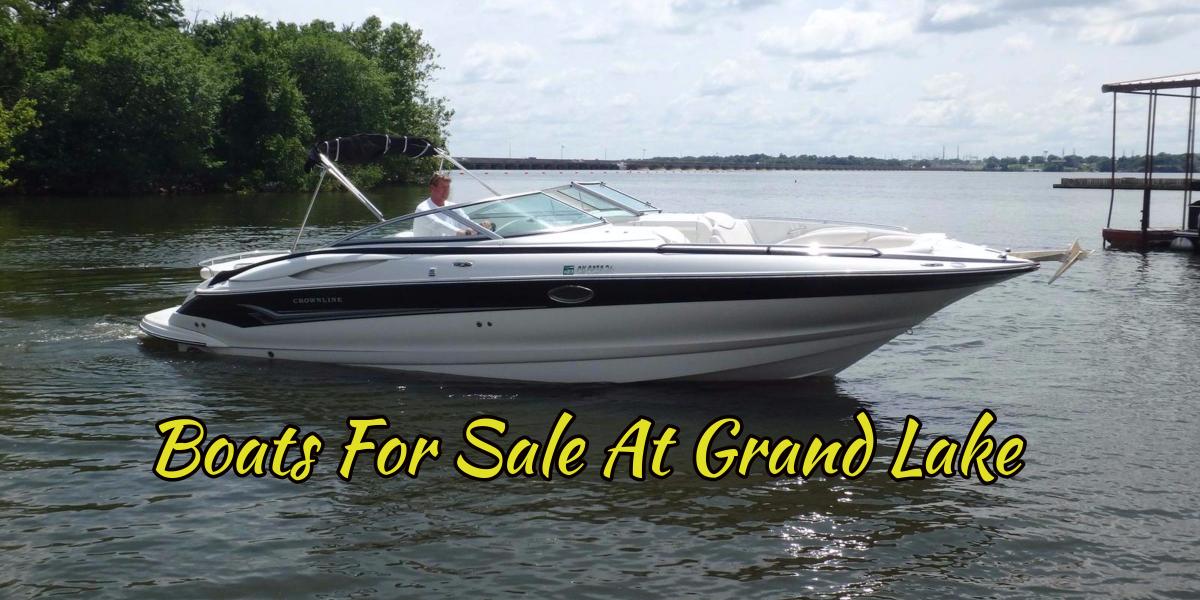 Boats For Sale at Grand Lake Oklahoma