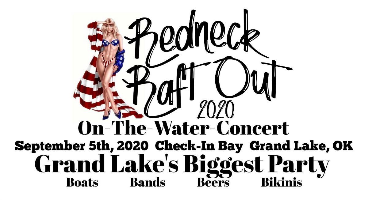 Redneck Raftout 2020 Grand Lake OK