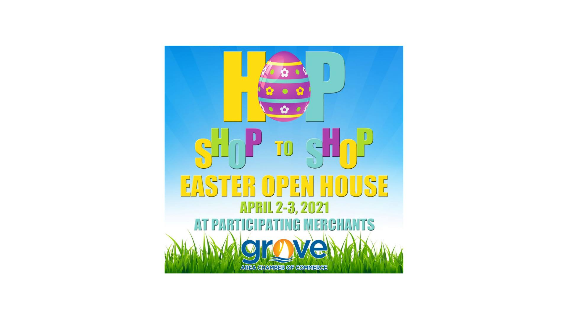 Grove Easter Open House