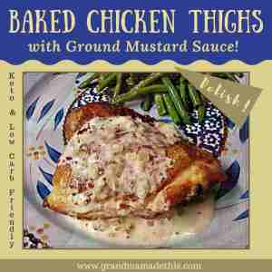 Baked Chicken Thighs with Ground Mustard Sauce