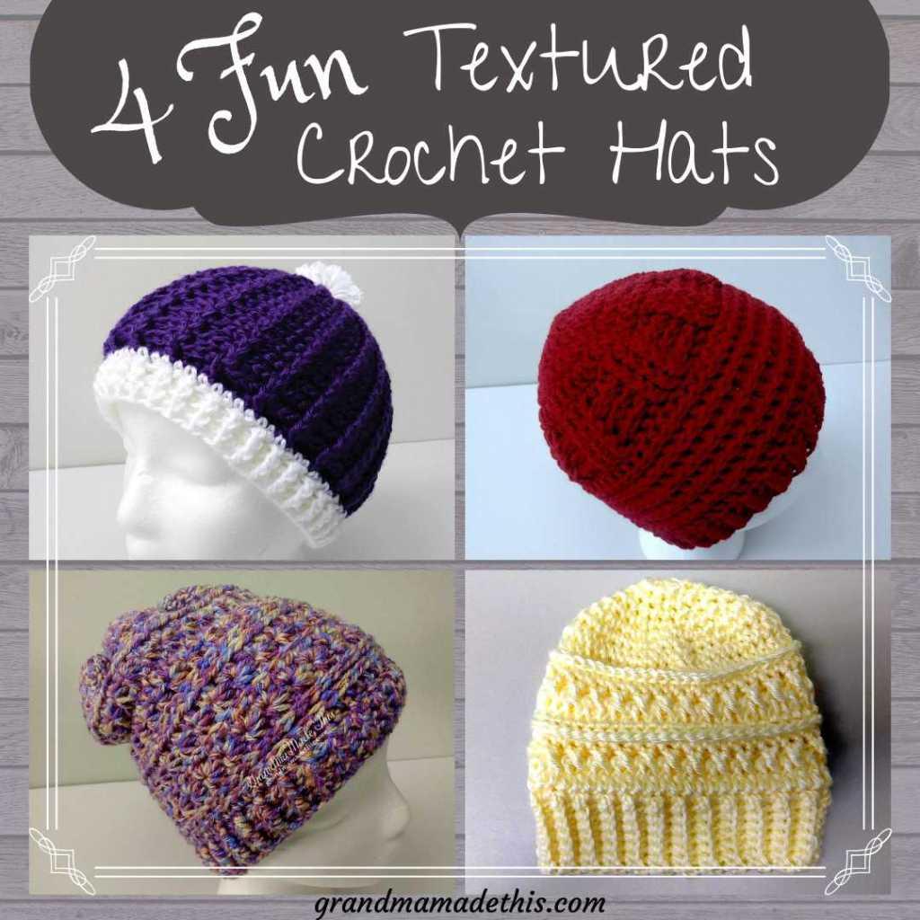 Four Fun Textured Crochet Hats