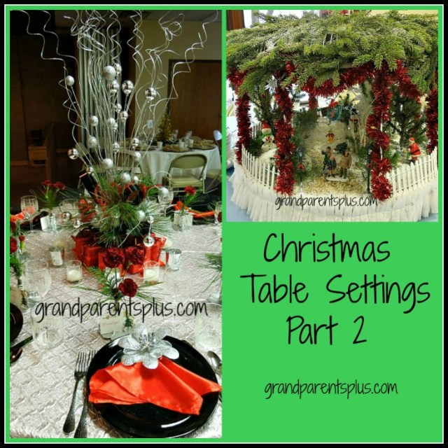 Christmas Table Settings part 2  grandparentsplus.com