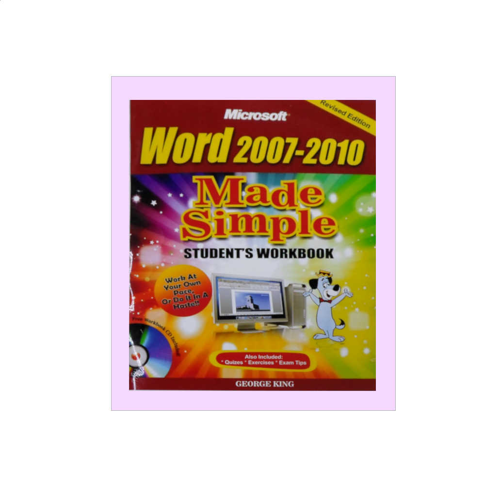 Microsoft Word 2007-2010 Made Simple Student's Workbook