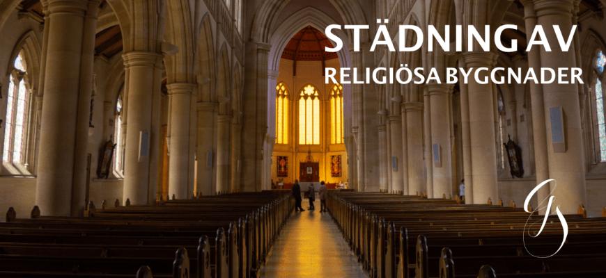 Städning av religiösa byggnader och kulturarv