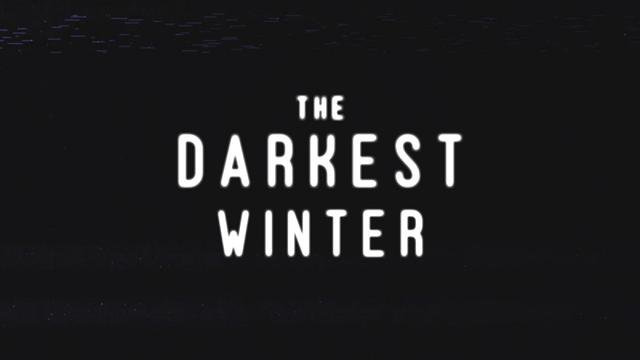The Darkest Winter (2020)