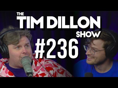 #236 – I Love My Family | The Tim Dillon Show