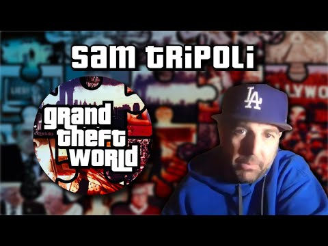 Sam Tripoli | Special Guest on Grand Theft World 12