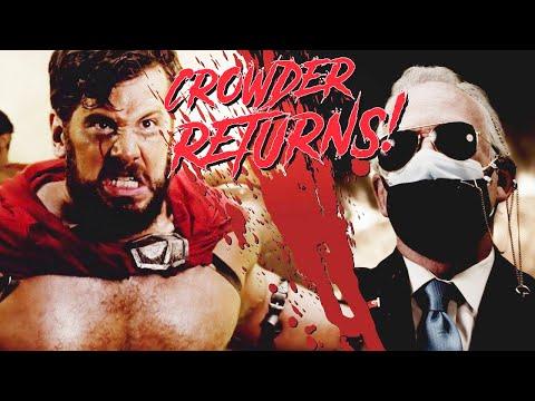 BOW TO NO ONE…Crowder Returns! (300 Parody)   Louder with Crowder