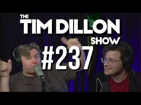 #237 – Buy The Dip | The Tim Dillon Show