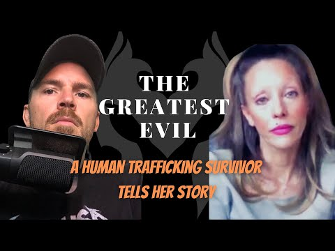 Lifelong Human Trafficking Victim Speaks Out Publicly For The First Time (Truth Warrior)