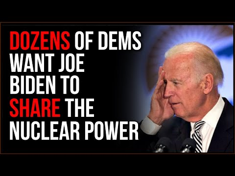 Even Democrats Want Biden To SHARE Nuclear Responsibilities, He Is NOT CAPABLE