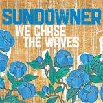 sundowner-we-chase-the-waves