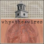 why-the-wires