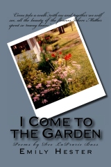 i come to the garden