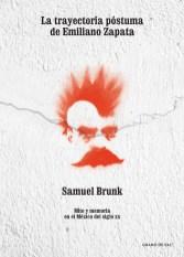 La trayectoria póstuma de Emiliano Zapata