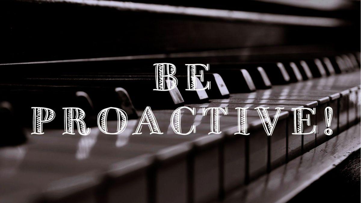 La proactividad en la carrera musical