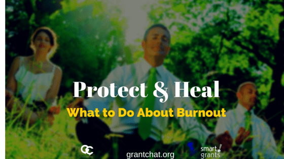 Protect and Heal: How to Avoid Burnout