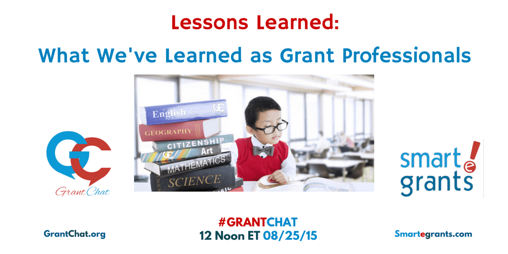 Question Preview: Lessons Learned 08/25/15 #grantchat Smartegrants