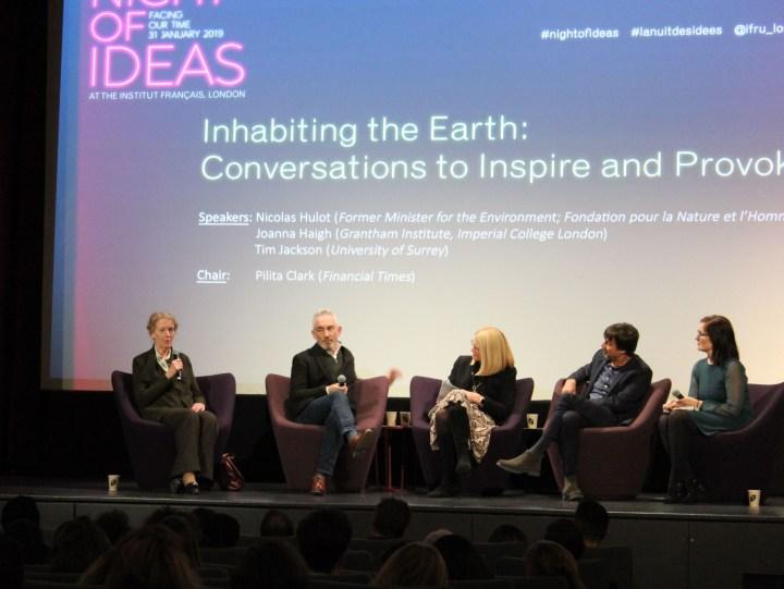 Night of ideas - Jo Haigh, Nicholas Hulot, Tim Jackson