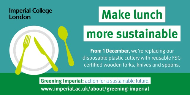 """Banner explaining that disposable cutlery has been replaced the FSC certified cutlery. The banner says """"Make Lunch more sustainable"""""""