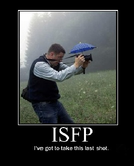 "Camera with an umbrella ""I've got to take this last shot"" ISFP"