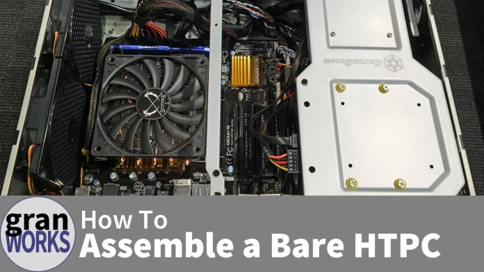 How To Assemble a Bare HTPC