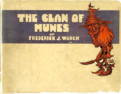 """The Dust Jacket For """"The Clan of Munes"""""""