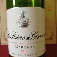 La Sirène de Giscours Margaux 2010