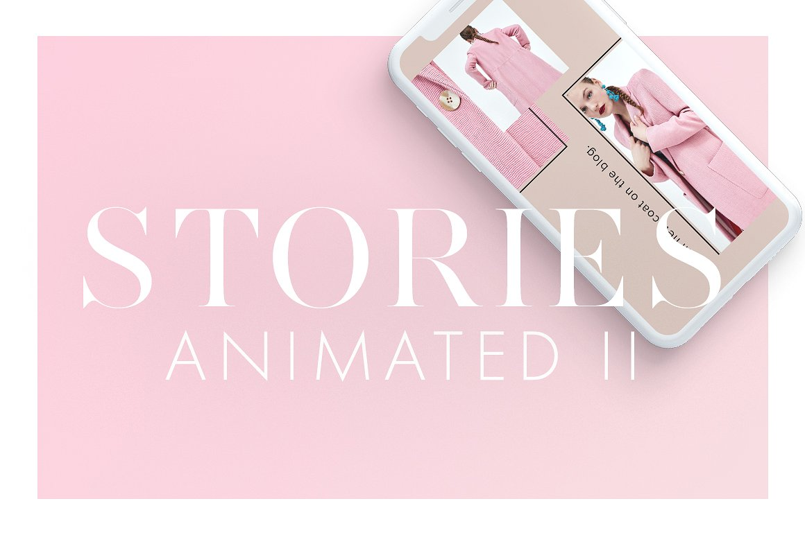 30. Animated Instagram Stories Pack II