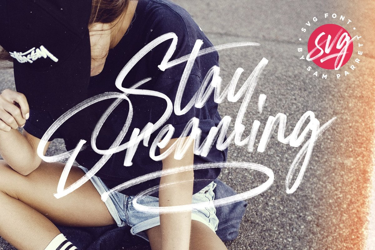 35. Stay Dreaming SVG Font