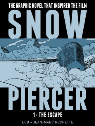 Snowpiercer Vol. 1 The Escape