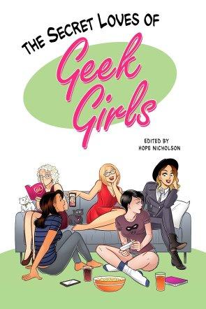 secret loves of geek girls kickstarter edition