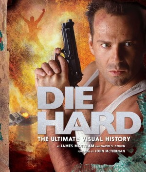 Die Hard: The Ultimate Visual History