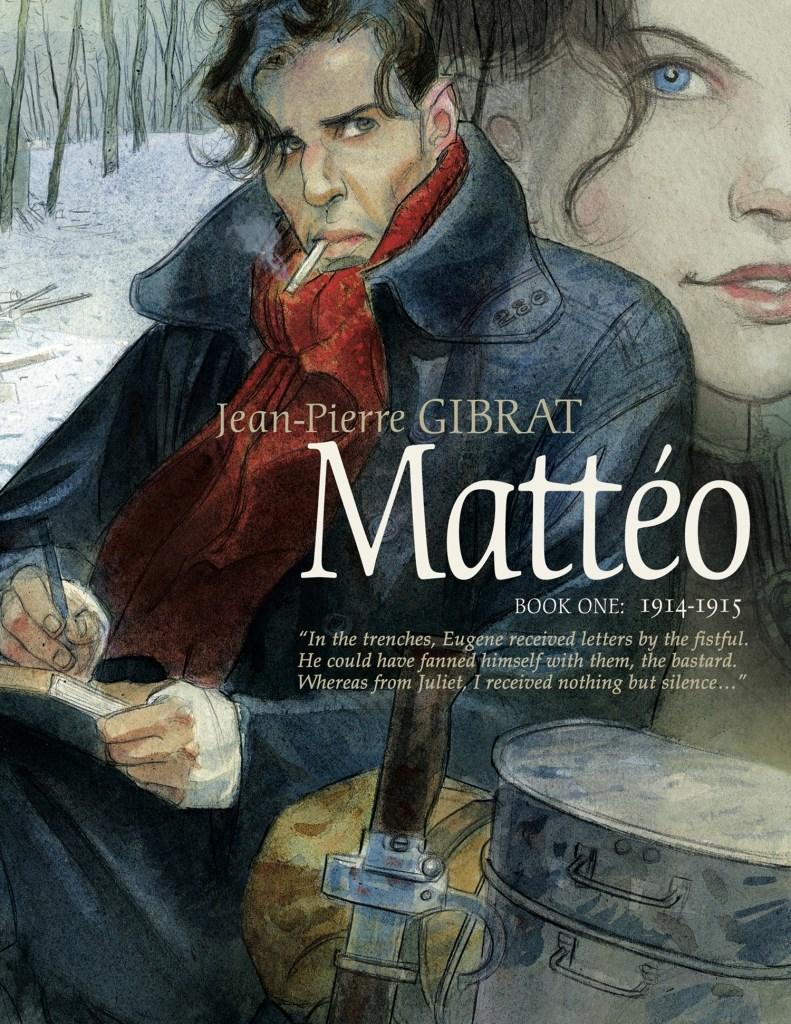 Mattéo, Book One: 1914-1915