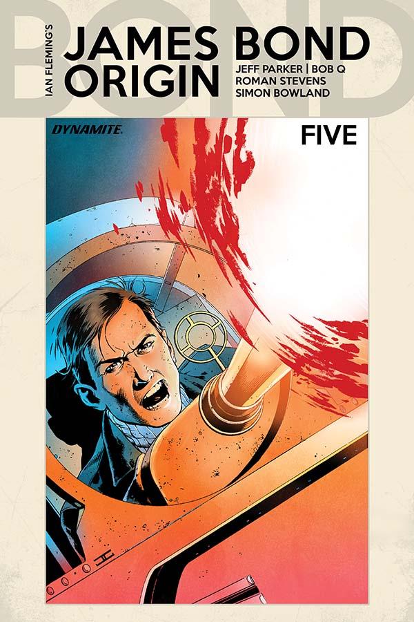 James Bond: Origin #5