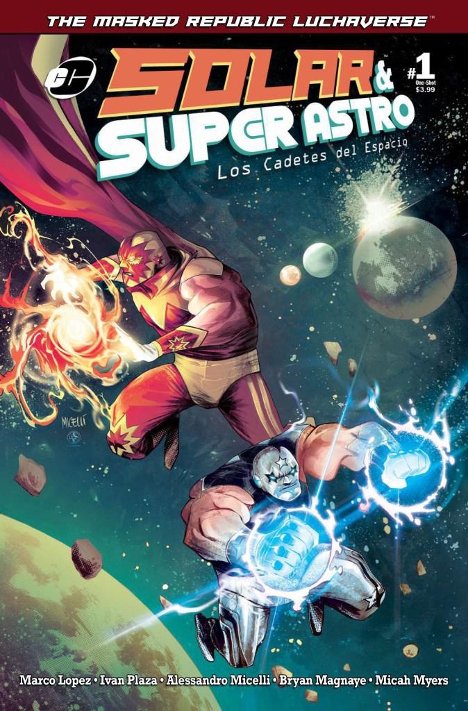 The Masked Republic Luchaverse: Solar & Super Astro - Los Cadetes del Espacio #1
