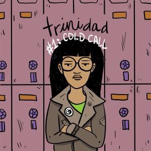 Trinidad #1: Cold Call