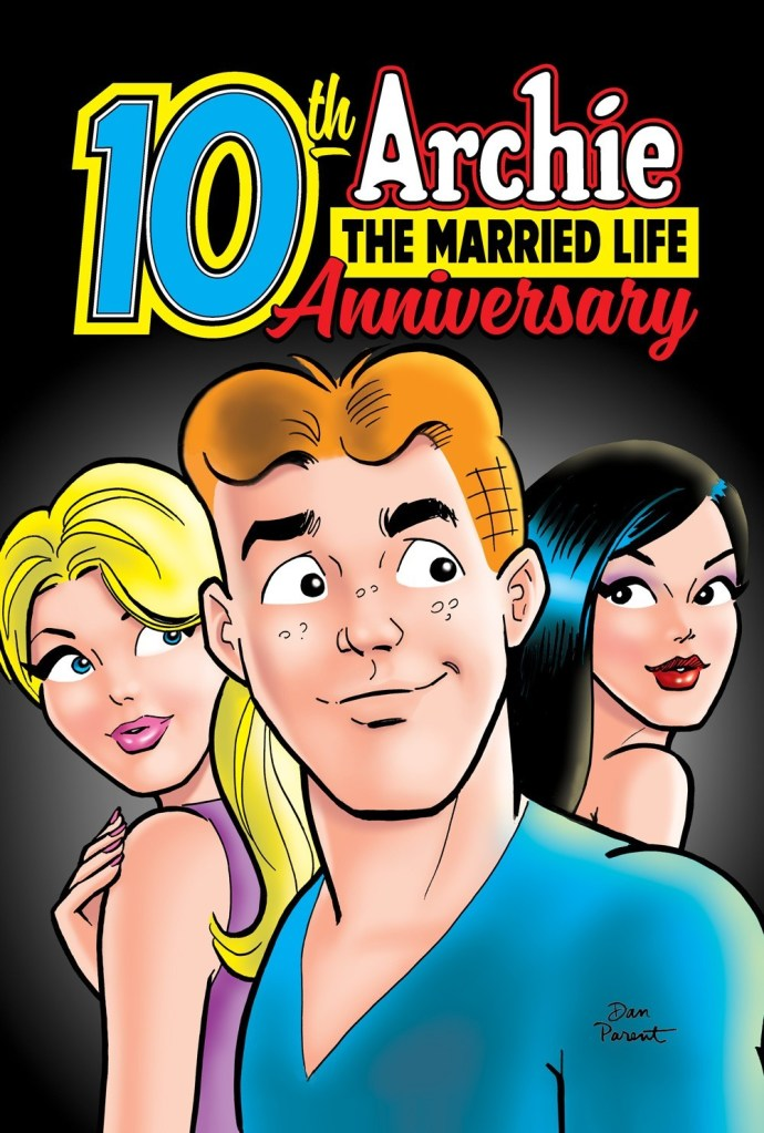 Archie: The Married Life 10th Anniversary #1