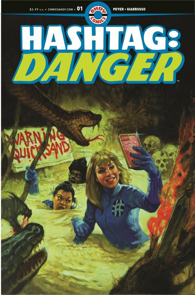 HASHTAG: DANGER #1