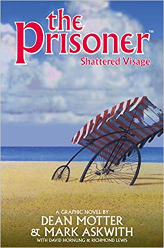 THE PRISONER: SHATTERED VISAGE