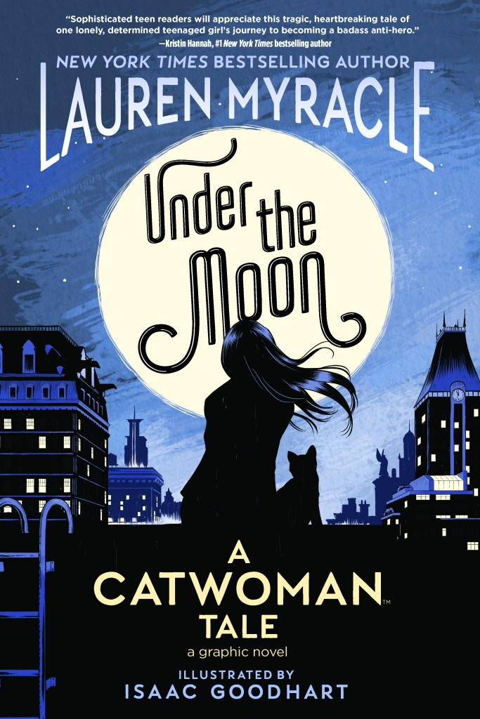 UNDER THE MOON: A CATWOMAN TALE