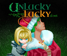 Unlucky is as Lucky does