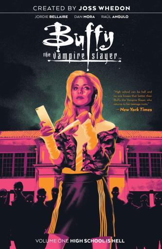 Buffy the Vampire Slayer Vol. 1 High School Hell