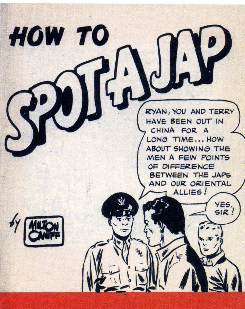 gov comics how to spot a jap milton caniff yeah its racist