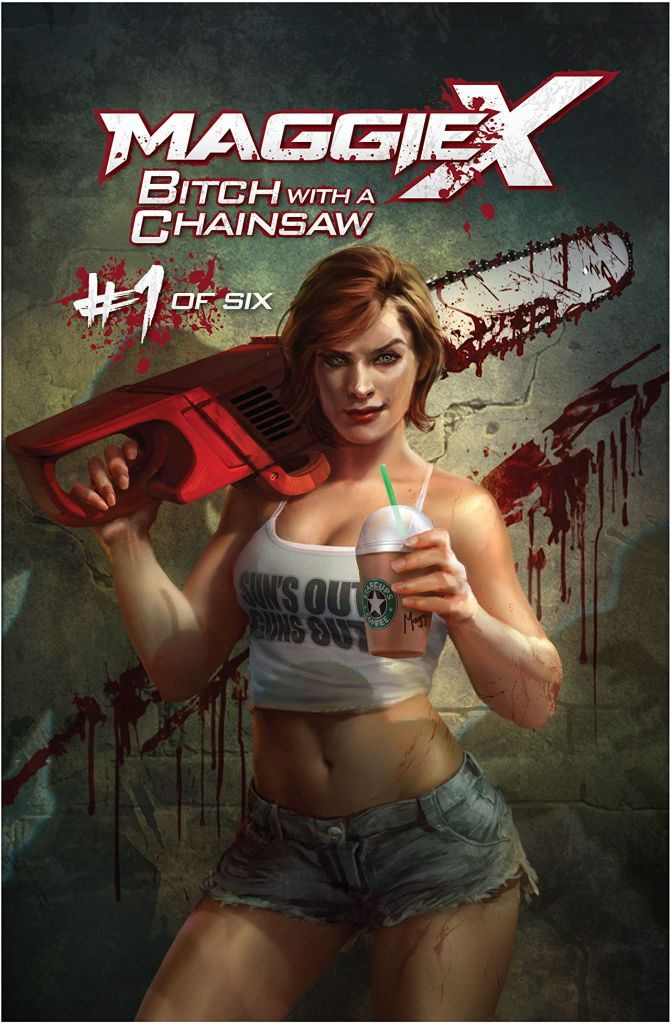 Maggie X Bitch With A Chainsaw #1